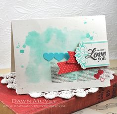 Oh, How I Love You Card by Dawn McVey for Papertrey Ink (July 2013)