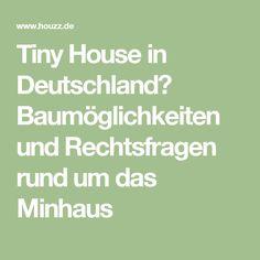 Tiny House in Deutschland? Baumöglichkeiten und Rechtsfragen rund um das Minhaus
