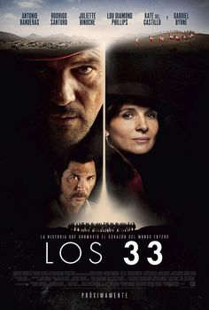 The 33 (2015) the Trailer!/ Cote de Pablo, Antonio Banderas, Rodrigo Santoro Movie/