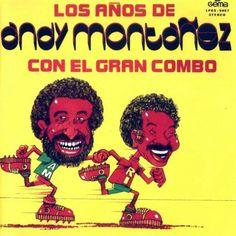 Carátula Frontal de El Gran Combo De Puerto Rico - Los Años De Andy Montañez Con El Gran Combo