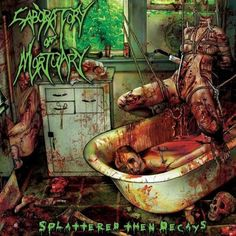 Laboratory Of Mortuary - Splattered Then Decays (2009)
