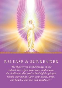 Surrender simply means that you're tired of struggling. It means emotionally letting go, with faith that the Divine wisdom of Spirit can do a better job. Through surrender, you'll be assured of a better outcome. If you need help with surrender, ask the angels to assist you. Additional meanings for this card: Don't worry about how your prayer will be answered. Let God figure out the details • Be willing to ask for help • Release tension and the need to control, and things will go better
