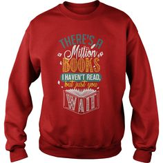 There is a Million Books I Haven't Read T-shirt #gift #ideas #Popular #Everything #Videos #Shop #Animals #pets #Architecture #Art #Cars #motorcycles #Celebrities #DIY #crafts #Design #Education #Entertainment #Food #drink #Gardening #Geek #Hair #beauty #Health #fitness #History #Holidays #events #Home decor #Humor #Illustrations #posters #Kids #parenting #Men #Outdoors #Photography #Products #Quotes #Science #nature #Sports #Tattoos #Technology #Travel #Weddings #Women
