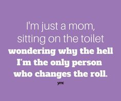 Not just moms!  I have the same issue at work!