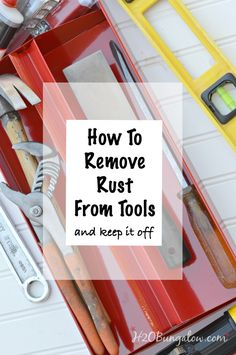 Simple DIY tutorial on how to remove rust from tools and keep it off. Use ingredients from your kitchen to safely remove rust. Works great on other items.