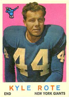 topps football cards   kyle rote | name on card kyle rote card number 7 year 1959 set name 1959 topps ...