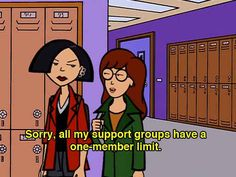 In life you are your own biggest cheerleader: 19 Important Sarcastic Life Lessons Daria Taught Us Daria Morgendorffer, Jane Lane, Daria Quotes, Daria Memes, Daria Mtv, Cartoon Tv, Cartoon Quotes, My Spirit Animal, Introvert