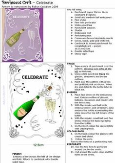 Champagne Celebrations Parchment on Craftsuprint designed by Robyn Cockburn - A parchment pattern for a variety of occasions - birthdays, weddings or anniversaries. Suitable for beginner to intermediate parchers with a little embosing, cutting and simple colouring. - Now available for download!