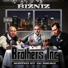 Now playing Bizniz @BrothersInc123 - Brothers Inc #mixtape Hosted by @Dee Jay Smoke http://hnhh.co/mgiek via @HotNewHipHop RT!