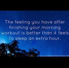 The feeling you have after finishing your morning workout is better than it feels to sleep an extra hour Morning Workout Quotes, Morning Workout Motivation, Running Motivation, Health Motivation, Weight Loss Motivation, Monday Motivation, Boot Camp, Crossfit, 5am Club