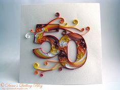 Dana's Quilling Blog: 50th Birthday Card