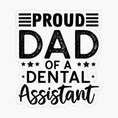 Daddy Shirt, Proud Dad, Daddy Gifts, Dental Assistant, Transparent Stickers, Cute Stickers, Fathers Day, Classic T Shirts, Dads