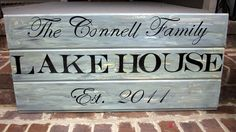 Lake House, beach house, cottage sign, family name, established date, custom. $135.00, via Etsy.