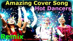 Amazing Cover Song Remix, Best Pop Music Covers, Popular Songs, Hot Part...