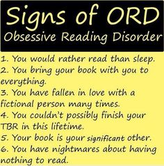Signs of Obsessive Reading Disorder :) lol the last one I Love Books, Good Books, Books To Read, My Books, Reading Quotes, Book Quotes, Book Memes, Book Sayings, Reading Books