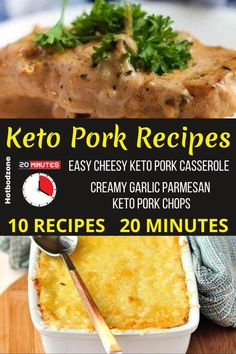 Easy Keto Pork Meals -- Easy Cheesy Keto Pork Casserole or Creamy Garlic Parmesan Keto Pork Chops -- Try these delicious and mouth-watering pork recipes for your next family dinner. #hotbodzone