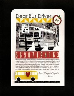 As a bus driver and a scrapbooker .Something I think about EVERYDAY. nice to see it written down. Bus Driver Gifts, School Bus Driver, School Buses, School Gifts, School Days, Back To School, School Stuff, Bus Driver Appreciation, Teacher Appreciation