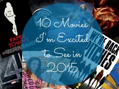 10 Movies I'm Excited to See in 2015 || Monogrammed Magnolias