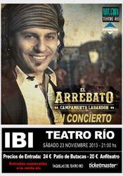 El Arrebato en concierto en el Teatro Rio de Ibi http://www.agendalacant.es/index.php/el-arrebato-en-concierto-en-el-teatro-rio-de-ibi