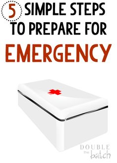 Overwhelmed with everything that needs to be accomplished to prepare your home for an emergency? Start with these 5 easy steps!