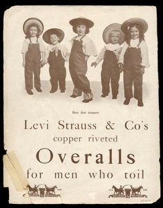 """WORK CLOTHES: Levi's Advertising Catalog, 1905 . """"For Men Who Toil"""" Rather unique among advertisements of the times. Levi Strauss were the preferred brand of the day. Pin Up Vintage, Vintage Jeans, Vintage Photos, Vintage Outfits, Vintage Clothing, Vintage Style, Retro Vintage, Vintage Advertising Posters, Vintage Advertisements"""