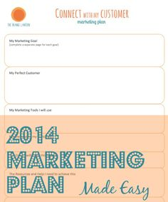 Your 2014 Marketing Plan made easy. A one pager, strategic marketing tool for your biz to help you connect with your customers.