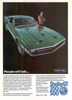 Covers the Ford GT350 - GT500 Shelby GT Mustang that was released by Ford USA in 1969. Magazine Advert.