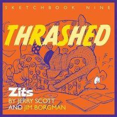 Thrashed (Zits Sketchbook)