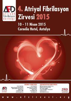 4. Atriyal Fibrilasyon Zirvesi 2015: http://www.tumkongreler.com/kongre/4-atriyal-fibrilasyon-zirvesi-2015 #cardiology #atrialfibrillation #antalya #kardiyoloji #atriyalfibrilasyon #cornelia