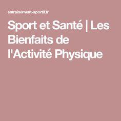 Sport et Santé | Les Bienfaits de l'Activité Physique