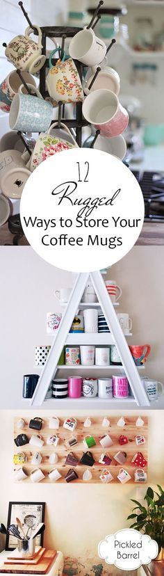 12 Rugged Ways to Store Your Coffee Mugs. How to Store Coffee Mugs. Coffee Mug Storage. How to Store Mugs. How to Store Dishes. How to Declutter Your Kitchen. Diy Organizer, Kitchen Organization, Kitchen Storage, Coffee Mug Storage, Coffee Mugs, Diy Kitchen, Kitchen Decor, Kitchen Ideas, Mugs
