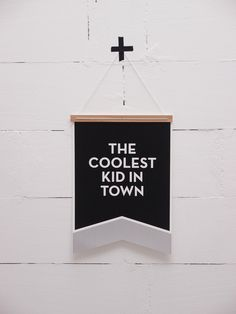 Poster Flag / THE COOLEST KID IN TOWN / Kidsroom, kids interior  order at www.thiscoolkid.com