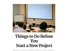 Things to Do Before You Start a New Project