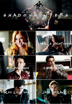 Shadowhunters as the Friends intro Clary Fray, Clary Y Jace, Shadowhunters Tv Series, Shadowhunters The Mortal Instruments, Jace Lightwood, Isabelle Lightwood, Pretty Little Liars, Simon Lewis, Dominic Sherwood