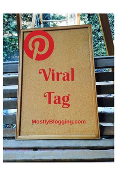 Organize your pins. Schedule them ahead of time using Pinterest Viral Tag. Click to see how. Mostlyblogging.com