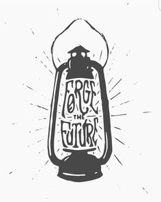 Forge the Future hand-drawn typography in a lantern design.