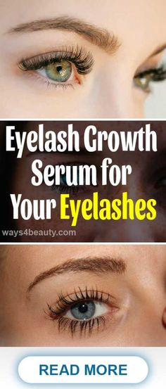 How to Pick Out the Best Eyelash Growth Serum for Your Eyelashes – Ways For Beauty Best Eyelash Growth Serum, Eyelash Serum, Thicker Eyelashes, Eyes Care, Face Care, Anti Aging Facial, Homemade Facials, Healthy Skin Care, Facial Masks