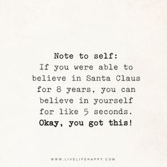 If You Were Able to Believe in Santa Claus