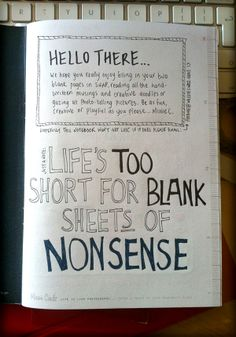 Life's too short for blank sheets of nonsense.