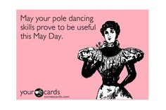 happy may day! :)    horribly, i have a picture of my dad and his classmates dancing around the May Pole at school when he was a kid back in the 40s and no-one knowing the origins of the tradition.  lol, embarrassing a bit to tell him recently. ^^