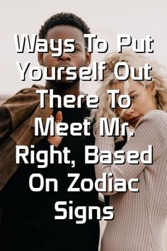 ga writes about Ways To Put Yourself Out There To Meet Mr. Right, Based On Zodiac Signs Relationship Problems, Relationships Love, Relationship Advice, Zodiac Quotes, Zodiac Facts, Teaching Manners, Compatible Zodiac Signs, Zodiac City, Astrology Signs