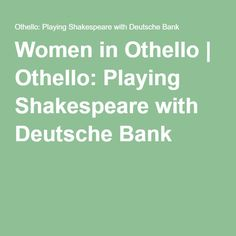 I need help finding sources for my Othello essay. Please!?