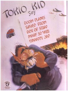American anti-Japanese poster: Tokio Kid Say. Vintage Ads, Vintage Posters, Retro Posters, Ghibli, Ww2 Propaganda Posters, Make Money Writing, Japanese American, Japanese Poster, Poster Ads