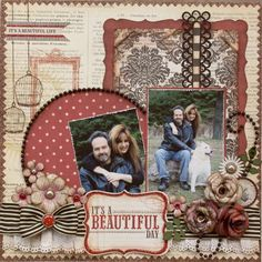 Layout: It's a Beautiful Day **MY CREATIVE SCRAPBOOK** I am simply amazed by her layouts.