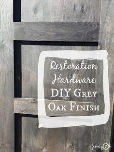 from Gardners 2 Bergers: DIY Restoration Hardware Grey Oak Finish