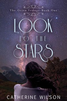 Look to the Stars by Catherine Wilson. Young Adult Fantasy. Free! http://www.ebooksoda.com/ebook-deals/look-to-the-stars-by-catherine-wilson