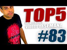 Top5 - Melhores da Semana #83