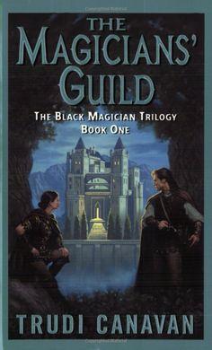 The Magicians' Guild (The Black Magicians Trilogy)