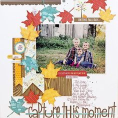 Fall Scrapbook Layout | Autumn Pages | 12X12 Layout | Scrapbooking Ideas | Creative Scrapbooker Magazine #scrapbooking #12X12layout #fall #autumn