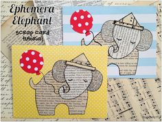 Make - *Rook No. 17: recipes, crafts & creative nesting*: Ephemera Elephant Card Tutorial and Template ~ An easy and adorable scrap paper craft!